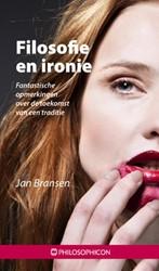 Filosofie en ironie -fantastische opmerkingen over de toekomst van een traditie Bransen, Jan