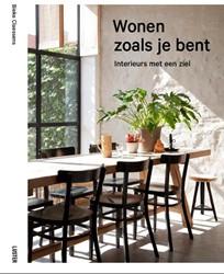 WONEN ZOALS JE BENT - Interieurs met een -interieurs met een ziel Claessens, Bieke