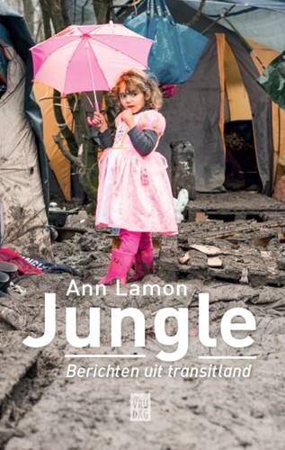 Jungle -Berichten uit transitland Lamon, Ann