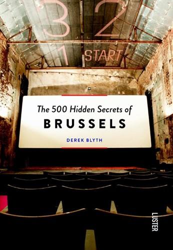 The 500 hidden secrets of Brussels Blyth, Derek