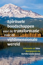 Spirituele boodschappen voor de transfor Jones, Aurelia Louise