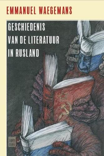 Geschiedenis van de literatuur in Ruslan -1700-2000 Waegemans, Emmanuel