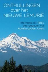 Onthullingen over het Nieuwe Lemurie Jones, Aurelia Louise