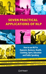 Seven practical applications of NLP -how to use NLP in hypnosis bus iness health coaching sport ed Bandler, Richard
