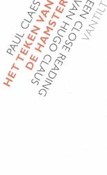 Het teken van de hamster -Een close reading van Hugo Cla us Claes, Paul