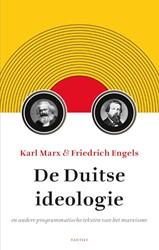 De Duitse ideologie -en andere programmatische teks ten van het marxisme Marx, Karl