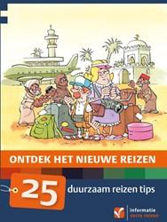 Ontdek het nieuwe reizen 25 duurzaam rei -25 duurzaam reizen tips Teeffelen, Kees van