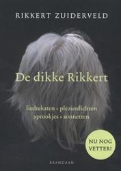 De dikke Rikkert -liedteksten - plezierdichten - sprookjes - sonnetten Zuiderveld, Rikkert