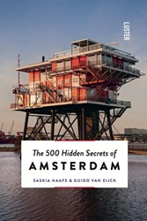 THE 500 HIDDEN SECRETS OF AMSTERDAM Luster