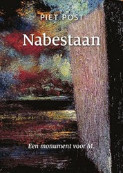 Nabestaan -Monument voor M. Post, Piet