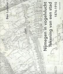 Nijmegen in vogelvlucht. Tekening van ee -tekening van een stad 1876-191 0 Luderer, Ben
