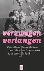 Verzwegen verlangen -een geschiedenis van homoseksu aliteit in Belgie Dupont, Wannes