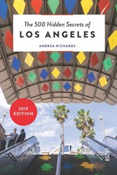 The 500 Hidden Secrets of Los Angeles Richards, Andrea