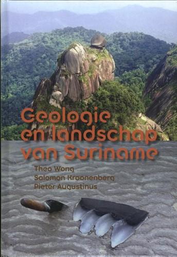 Geologie en landschap van Suriname Wong, Theo