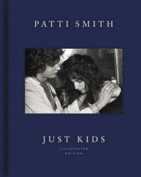 JUST KIDS ILLUSTRATED EDITION PATTI SMITH