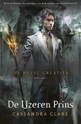 De Helse Creaties 2 - De IJzeren Prins Clare, Cassandra