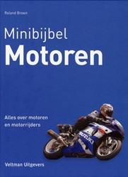 Minibijbel Motoren -alles over motoren en motorrij ders Brown, Roland