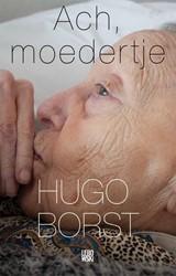 Ach, moedertje Borst, Hugo