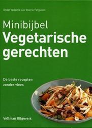 Minibijbel Vegetarische gerechten -de 500 beste recepten zonder v lees FERGUSON