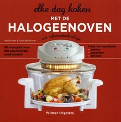 Elke dag koken met de halogeenoven -80 RECEPTEN VOOR HET ALLERKLEI NSTE KOOKTOESTEL! Brodel, Paul
