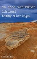De dood van Murat Idrissi Wieringa, Tommy-1