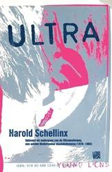Ultra -opkomst en ondergang van de Ul tramodernen, een unieke Nederl Schellinx, Harold