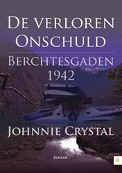DE VERLOREN ONSCHULD -BERCHTESGADEN 1942 CRYSTAL, JOHNNIE