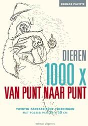 1000x van punt naar punt Dieren -twintig fantastische tekeninge n Pavitte, Thomas