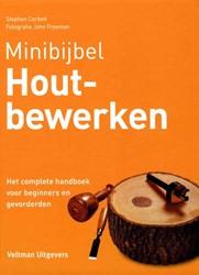 Minibijbel houtbewerken -het complete handboek voor beg inners en gevorderden Corbett, Stephen