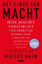 Het einde van macht -Hoe macht verschuift van direc tiekamers naar start-ups, van Naim, Moises