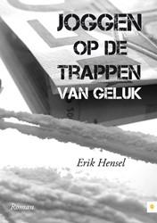 Joggen op de trappen van geluk -BOEK OP VERZOEK Hensel, Erik