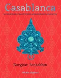 Casablanca -100 moderne & traditionele okkaanse gerechten Benkabbou, Nargisse