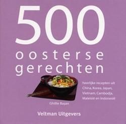 500 oosterse gerechten -heerlijke recepten uit China, Korea, Japan, Vietnam, Cambodj Basan, G.