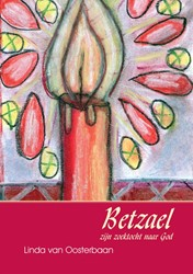 Betzael -zijn zoektocht naar god Oosterbaan, L. van