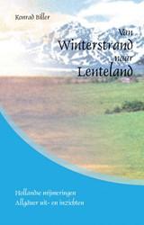 Van Winterstrand naar Lenteland Biller, Konrad