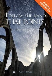 Follow the hand that points -the story of behind the Jihad Daniel, San