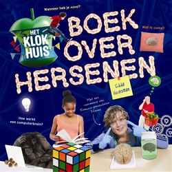 Het klokhuisboek over hersenen Heinsman, Edda