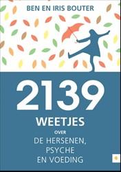 2139 weetjes over de hersenen, psyche en Bouter, Ben