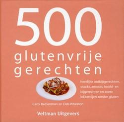 500 glutenvrije gerechten -heerlijke ontbijtgerechten sna cks amuses hoofd- en bijgerech Beckerman, Carol