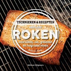 Technieken en recepten voor het roken -van vlees, vis, groente en nog veel meer Davis, Ardie A.