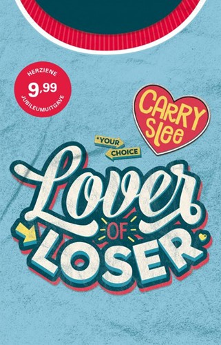 Lover of Loser Slee, Carry