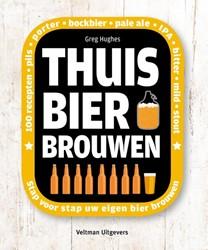 Thuis bier brouwen -100 recepten - pils - porter - bokbier - pale ale - IPA - bi Hughes, Greg