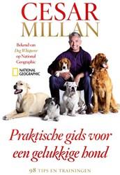 Praktische gids voor een gelukkige hond Millan, Cesar