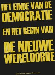 Het einde van de democratie en het begin Cramer Bornemann, Peter H.
