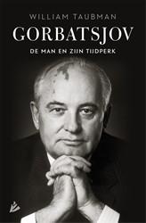 Gorbatsjov -de man en zijn tijdperk Taubman, William