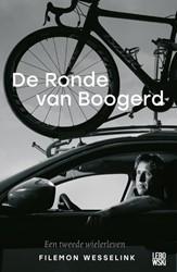 De Ronde van Boogerd -Een tweede wielerleven Wesselink, Filemon