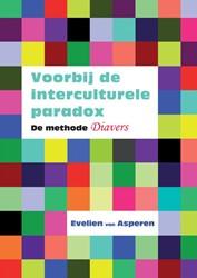 Voorbij de interculturele paradox -de methode Diavers Asperen, Evelien van