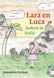 Lara en Luca koken in Italie Olthof, JohnJohn