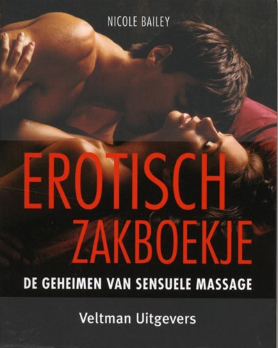 Erotisch zakboekje -de geheimen van sensuele massa ge Bailey, Nicole