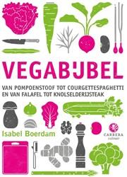 Vegabijbel -Van pompoenstoof tot courgette spaghetti en van falafel tot k Boerdam, Isabel